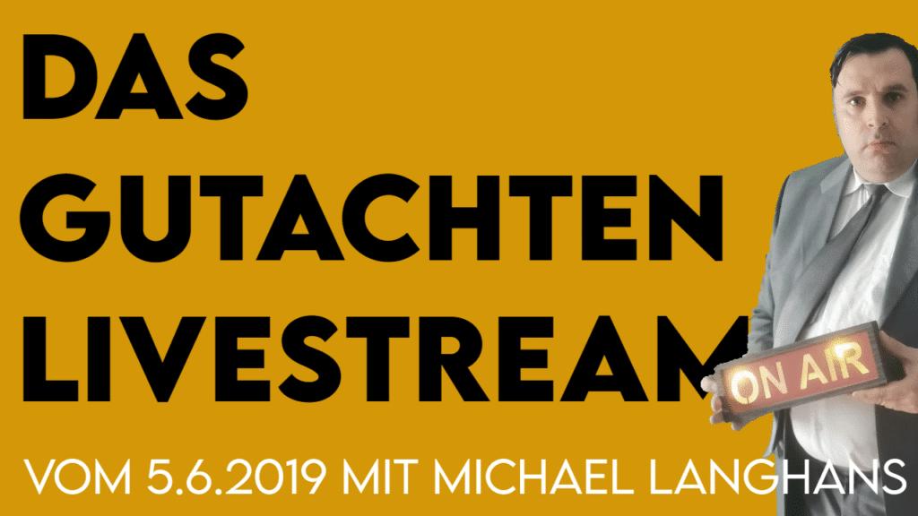 Das Gutachten Livestream mit Michael Langhans