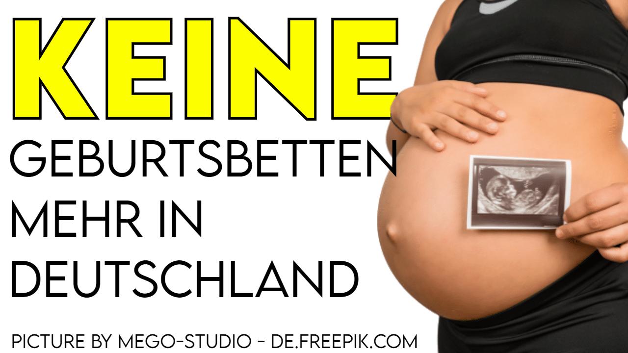 Titelbild zeigt Schwangere Frau und den Titel Keine Geburtenbetten in Deutschland