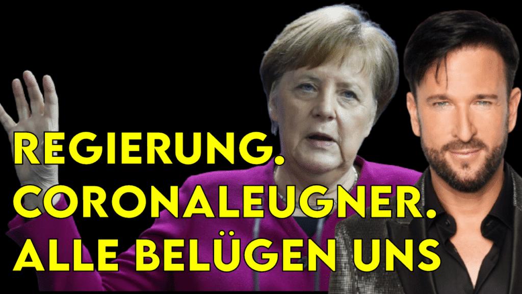 Regierung. Coronaleugner. Alle Belügen uns als Bild mit Symbol Wendler und Merkel