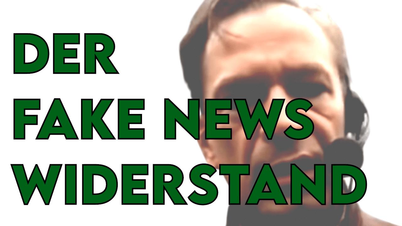 Titel zeigt Bodo Schiffmann und den Text Der Fake News Widerstand