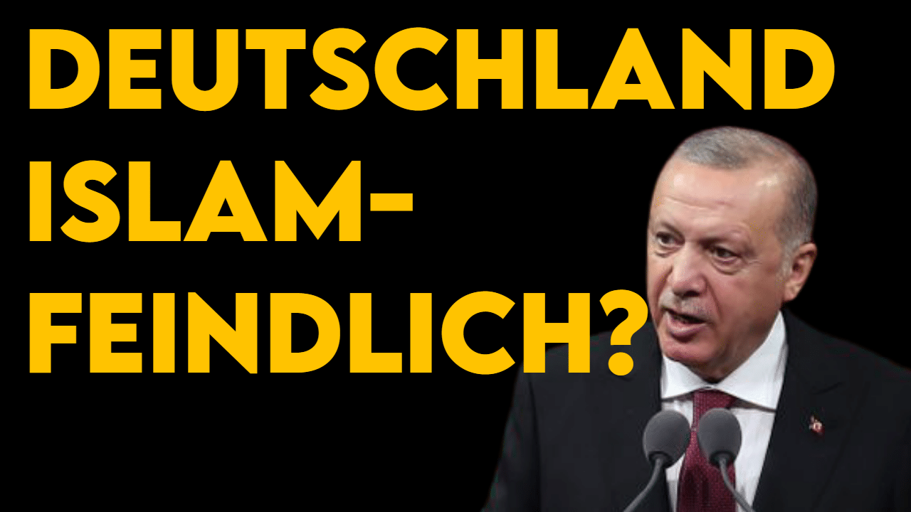Erdogan kritisiert Deutschland als islamfeindlich