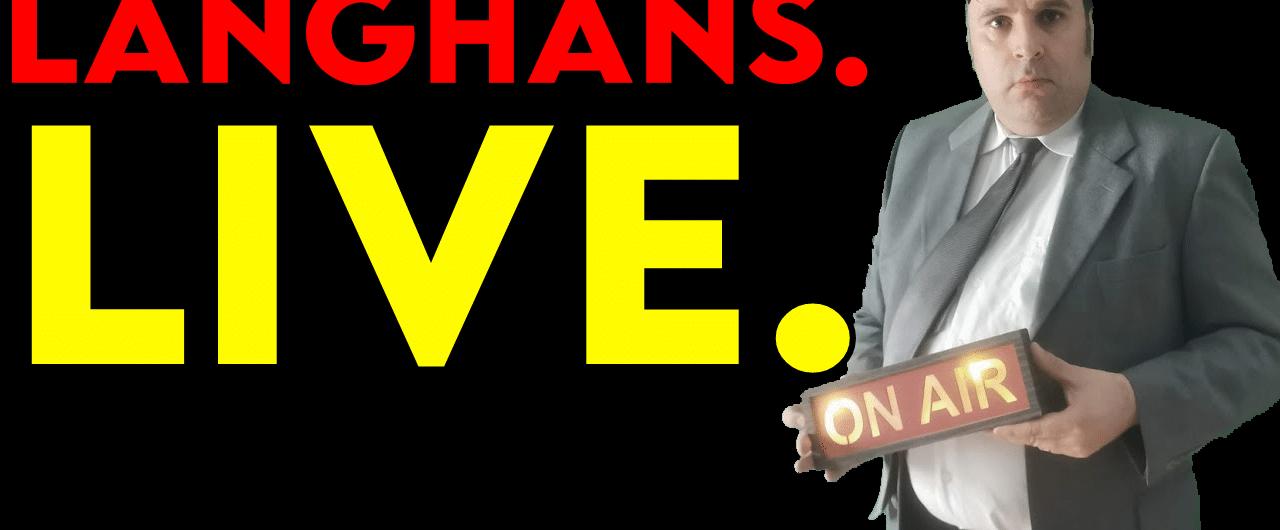 Langhans. Live. Bald.